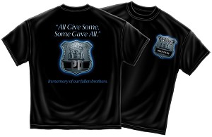 All Gave Some Police Shirt